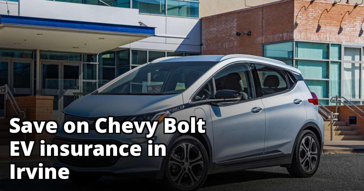 Irvine California Chevy Bolt EV Insurance Rates